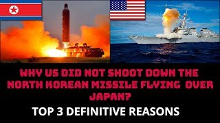 Download WHY US DID NOT SHOOT DOWN THE NORTH KOREAN MISSILE FLYING OVER JAPAN? Video