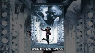 Download Save The Last Dance Video