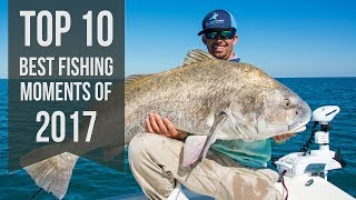 Download Top 10 Best Fishing Moments from 2017 Video