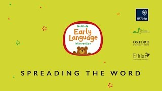 Download Nuffield Early Language Intervention: Spreading the Word Video