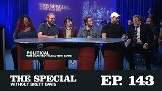 Download The Special Ep.143 ″Political″ with Chapo Trap House, Sharron Paul & Youth Expire Video