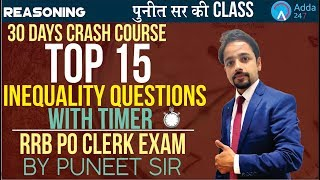 Download RRB PO/CLERK | TOP 15 INEQUALITY QUESTIONS WITH TIMER | DONT MISS IT | Puneet sir ki class Video