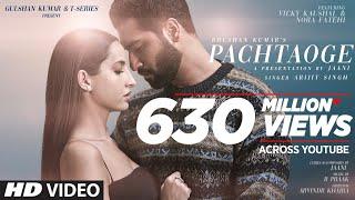 Download Arijit Singh: Pachtaoge | Vicky Kaushal, Nora Fatehi |Jaani, B Praak, Arvindr Khaira | Bhushan Kumar Video