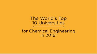 Download Top 10 Universities for Chemical Engineering in 2016 Video