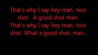 Download Hey Man Nice Shot - Filter (Lyrics on Screen) Video