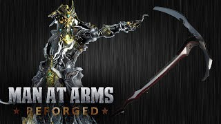 Download Hate Scythe - Warframe - MAN AT ARMS: REFORGED Video