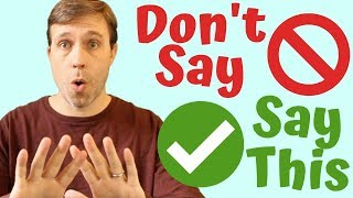 Download 7 Things Americans Don't Say & What You Should Say Instead Video
