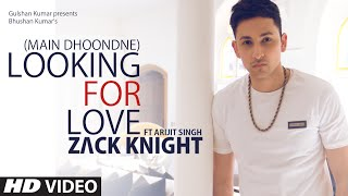 Download Looking For Love (Full Song) Zack Knight ft. Arijit Singh | Heartless Video