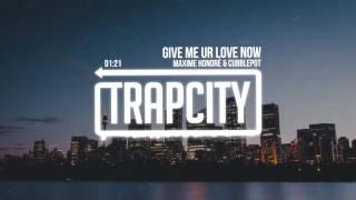 Download Maxime Honoré & Cubblepot - Give Me Ur Love Now Video