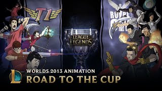 Download Road to the Cup: World Championship 2013   Animation - League of Legends Video