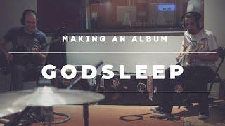 """Download """"Making an Album"""" - Godsleep at SAE Athens Video"""