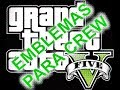 Download GTA 5 - EMBLEMAS PARA COMANDOS - ( TIPO MAFIA ) Video