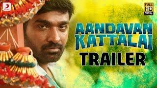 Download Aandavan Kattalai - Official Tamil Trailer | Vijay Sethupathi, Rithka Singh | K | Tamil Video