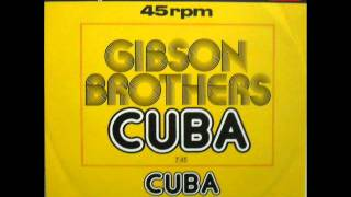 Download Gibson Brothers - Cuba (12'' Mix) Video