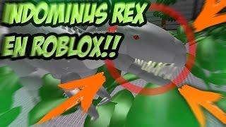 Download NOS ATACA EL INDOMINUS REX!!! INDOMINUS REX EN ROBLOX, LA MAYOR EXPERIENCIA VIVIDA EN JURASSIC WORLD Video