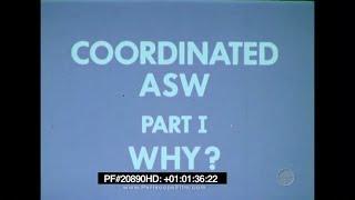 Download Coordinated Anti-Submarine Warfare - SONAR, Sonobuoys, USS Stein, USS Badger 20890 HD Video