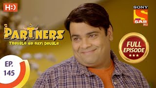 Download Partners Trouble Ho Gayi Double - Ep 145 - Full Episode - 18th June, 2018 Video