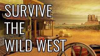 Download How To Survive The Wild West - EPIC HOW TO Video