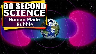 Download 60 Second Science : NASA's Van Allen Probes Find Human Made Bubble Shrouding Earth Video