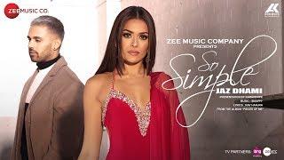 Download So Simple - Official Music Video | Jaz Dhami | Bambi Bains | Snappy | Rav Hanjra Video