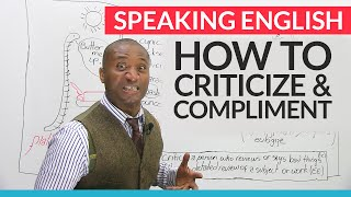 Download Speaking English – How to give criticism and compliments Video