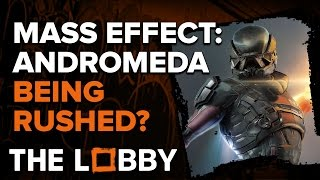 Download Is Mass Effect Andromeda Being Rushed? - The Lobby Video