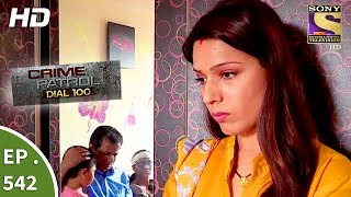 Download Crime Patrol Dial 100 - क्राइम पेट्रोल - The Murder Of An Alcoholic - Ep 542 - 17th July, 2017 Video
