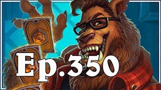 Download Funny And Lucky Moments - Hearthstone - Ep. 350 Video