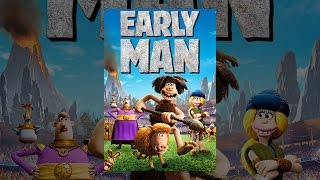 Download Early Man Video