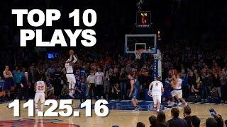 Download Top 10 NBA Plays: 11.25.16 Video