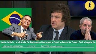 Download Javier Milei - La Victoria De Bolsonaro Demuestra Que La Gente Se Canso De La Izquierda Video