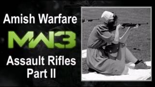 Download Assault Rifles Part II - MW3 - Amish Warfare - #4 Video