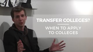 Download Transfer colleges? When to apply to colleges? Video