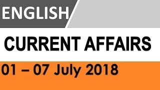 Download July 2018 GK - Latest GK and Current Affairs MCQs Week 1 in English Video