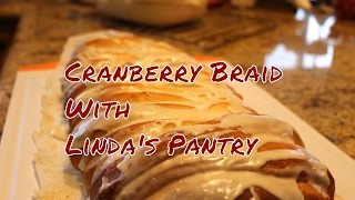 Download ~Holiday Cranberry Cheese Braid With Linda's Pantry~ Video