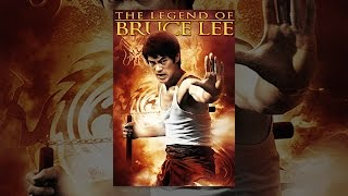 Download The Legend of Bruce Lee Video