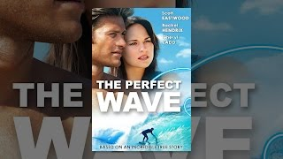 Download The Perfect Wave Video