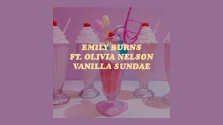 Download 「Vanilla Sundae - Emily Burns ft. Olivia Nelson lyrics🍒🌸」 Video