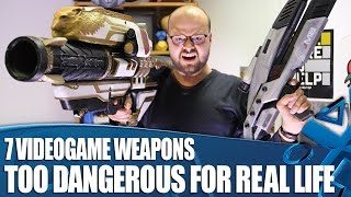Download 7 Videogame Weapons Way Too Dangerous For Real Life (But We Made Them Anyway) Video