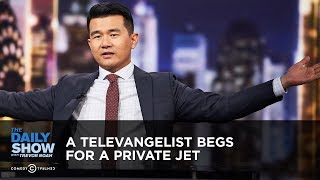 Download A Televangelist Begs for a Private Jet | The Daily Show Video