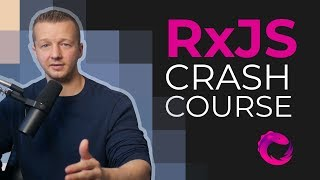 Download Learn RxJS in 60 Minutes for Beginners - Free Crash Course Video