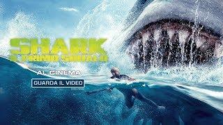Download SHARK - IL PRIMO SQUALO - Al cinema Video