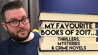 Download My Favourite Books of 2017   Thrillers, Mysteries & Crime Novels Video