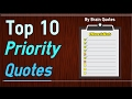 Download Top 10 Priority Quotes about Priorities In Life and Relationship Video