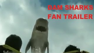 Download Dam Sharks: Red Band Fan Trailer Video