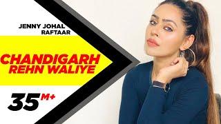 Download Chandigarh Rehn Waaliye | Jenny Johal ft.Raftaar & Bunty Bains | Latest Punjabi Song | Speed Records Video