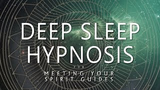 Download Deep Sleep Hypnosis for Meeting Your Spirit Guides (Guided Sleep Meditation Dreaming) Video