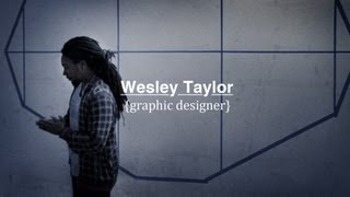 Download Wesley Taylor | Graphic Designer (Documentary) Video