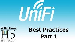 Download UniFi Best Practices Part 1 Video