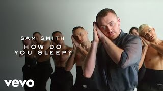 Download Sam Smith - How Do You Sleep? Video